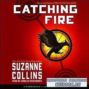 Сьюзен Коллинз / Suzanne Collins.  Воспламенение / Catching Fire (Аудиокниг ...