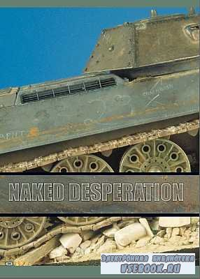 AFV Modeller - Issue 07 - 4 - Naked Desperation Part 1