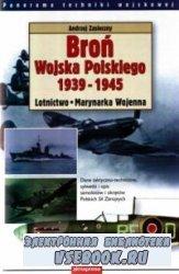 Broń Wojska Polskiego 1939-1945 : Lotnictwo, Marynarka Wojenna
