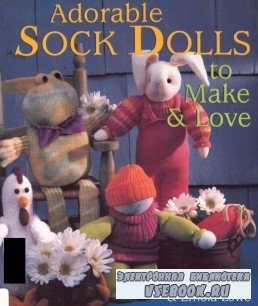 Adorable Sock Dolls to make & Love