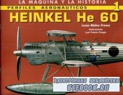 Perfiles Aeronauticos 1: Heinkel He 60 (La Maquina y la Historia)