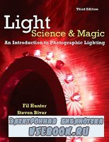 Light: Science and Magic. An Introduction to Photographic Lighting