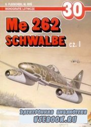 Me 262 Schwalbe cz. I (Monografie Lotnicze 30)