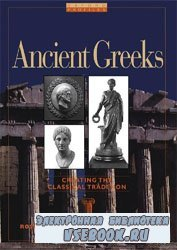 Ancient Greeks: Creating the Classical Tradition / Древние греки. Создание  ...