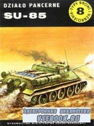 Dzialo Pancerne SU-85  [Typy Broni i Uzbrojenia 008]