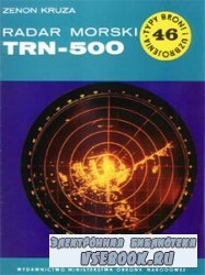 Radar morski TRN-500 [Typy Broni i Uzbrojenia 046]