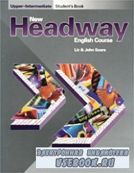 New Headway English Course. Upper-Intermediate. Student`s Book