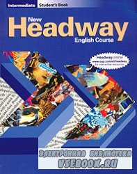 New Headway English Course. Intermediate. Student's Book