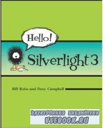 Hello! Silverlight 3