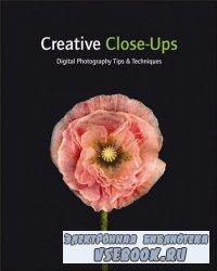 Crative Close-Ups Digital Photography Tips and Techniques