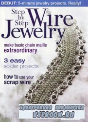 Step by Step Wire Jewelry Vol.3 No.4 - Fall 2007