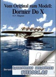 Vom Original zum Modell: Flugschiff Dornier DO X