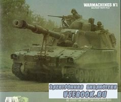 Warmachines No. 1 - M108-M109-M109 A1/A2. Self Propelled Artillery Vehicle