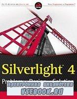 Silverlight 4: Problem – Design – Solution