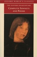 William Shakespeare: The Complete Sonnets and Poems