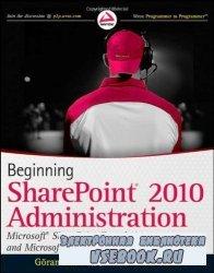 Beginning SharePoint 2010 Administration: Windows SharePoint Foundation 201 ...