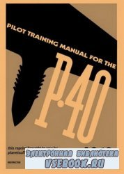 Pilot's Manual P-40 Pilot Trainig Manual