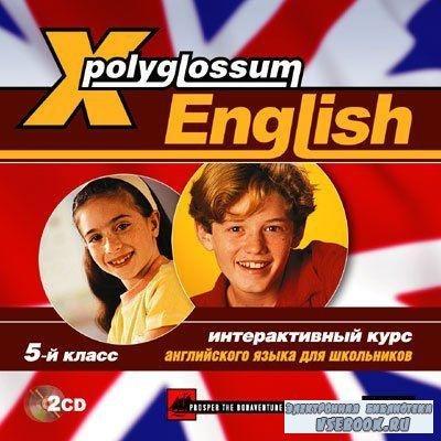 Интерактивный курс английского языка. X-Polyglossum English