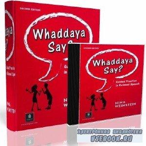 Whaddaya Say? Курс английской разговорной речи (учебник + аудио)