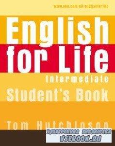 T. Hutchinson. English for Life Intermediate (с аудиокурсом)