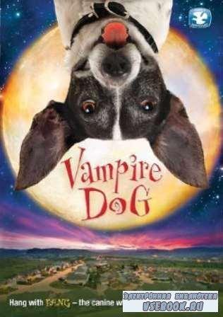 Пес-вампир / Vampire Dog   (2012/ DVDRip/ 1,45 ГБ