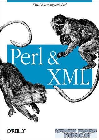 Perl & XML. Библиотека программиста