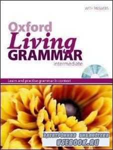 N. Coe. Oxford Living Grammar Intermediate (с аудиокурсом)