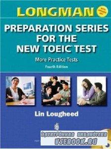 L. Lougheed. Longman Preparation Series for the New TOEIC Test. Fourth Edition (с аудиокурсом)