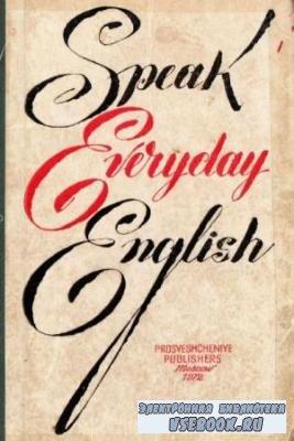 Учись говорить по английски. Speak Everyday English