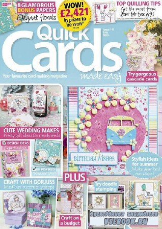 Quick Cards Made Easy - July - 2015