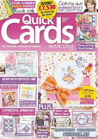 Quick Cards Made Easy  - August - 2015