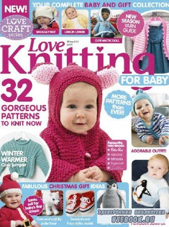 Love Knitting for Baby – Winter - 2015