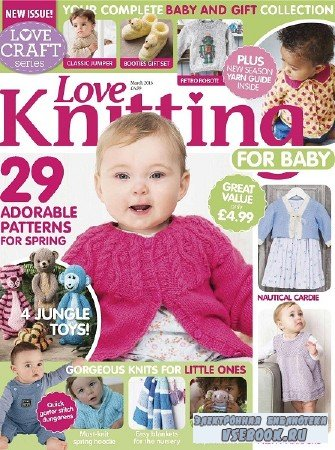 Love Knitting for Babies - March - 2016