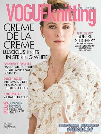 Vogue Knitting - Spring/Summer - 2016