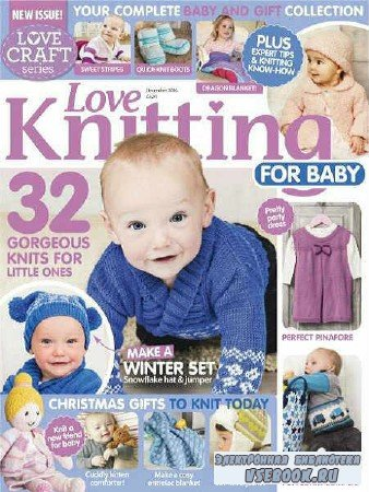 Love Knitting for Baby — December - 2016
