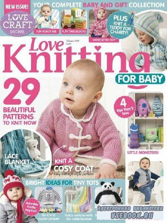 Love Knitting for Baby - February - 2017