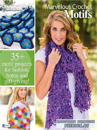 Crochet World Marvelous Crochet Motifs  - Spring - 2017