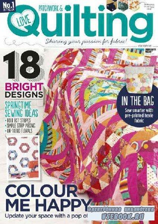 Love Patchwork & Quilting №45 - 2017