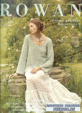 Rowan Knitting & Crochet Magazine №43 - 2008