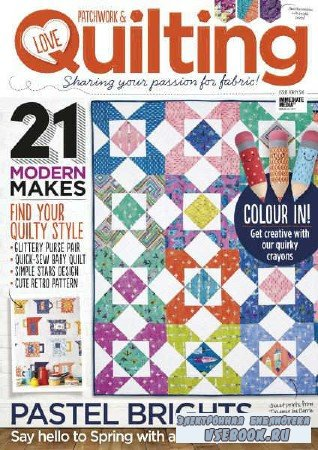 Love Patchwork & Quilting №46 - 2017