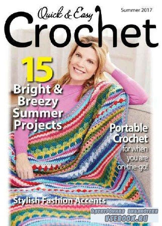 Quick & Easy Crochet — Summer - 2017