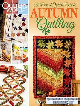 Quilter's World - Autumn Quilting - November - 2017