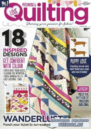 Love Patchwork & Quilting №52 - 2017