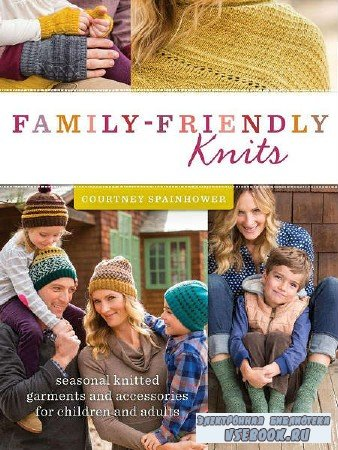 Family-Friendly Knits  - 2015