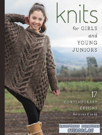 Knits for Girls and Young Juniors  - 2017