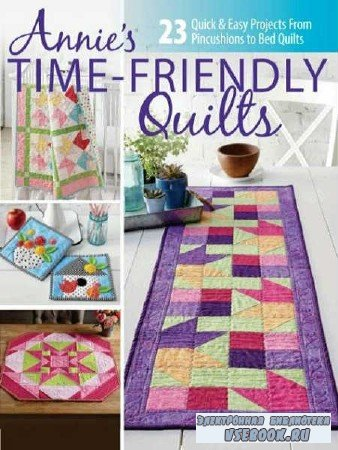 Time - Friendly Quilts №3 - 2018