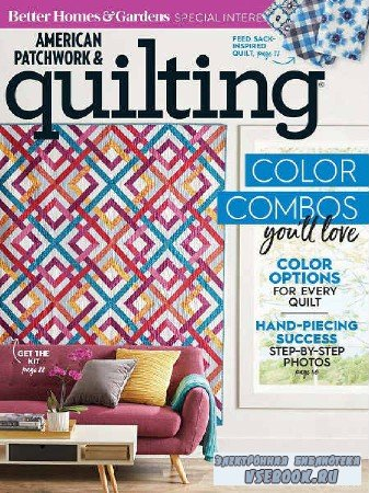 American Patchwork & Quilting №152 - 2018