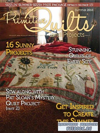 Primitive Quilts and Projects - Summer - 2018