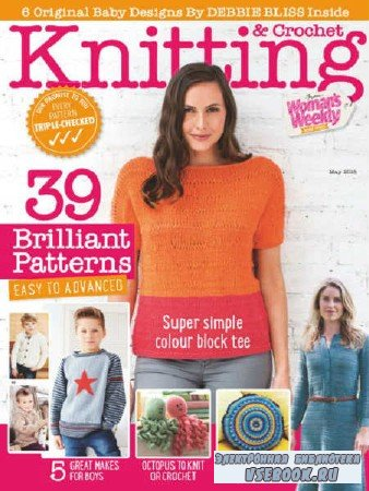 Woman's Weekly Knitting & Crochet №5 - 2018