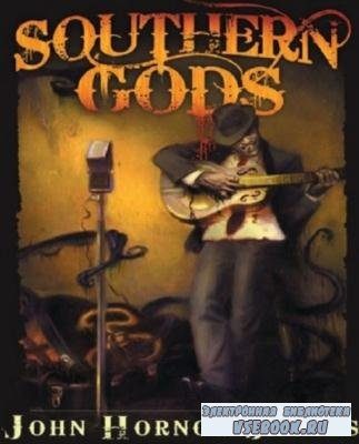 Джакобс Джон Хорнор - Южные Боги (2011)